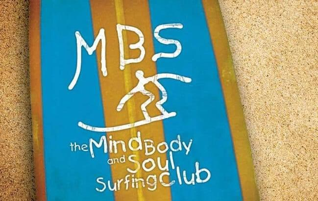 The Mind Body and Soul Surfing Club