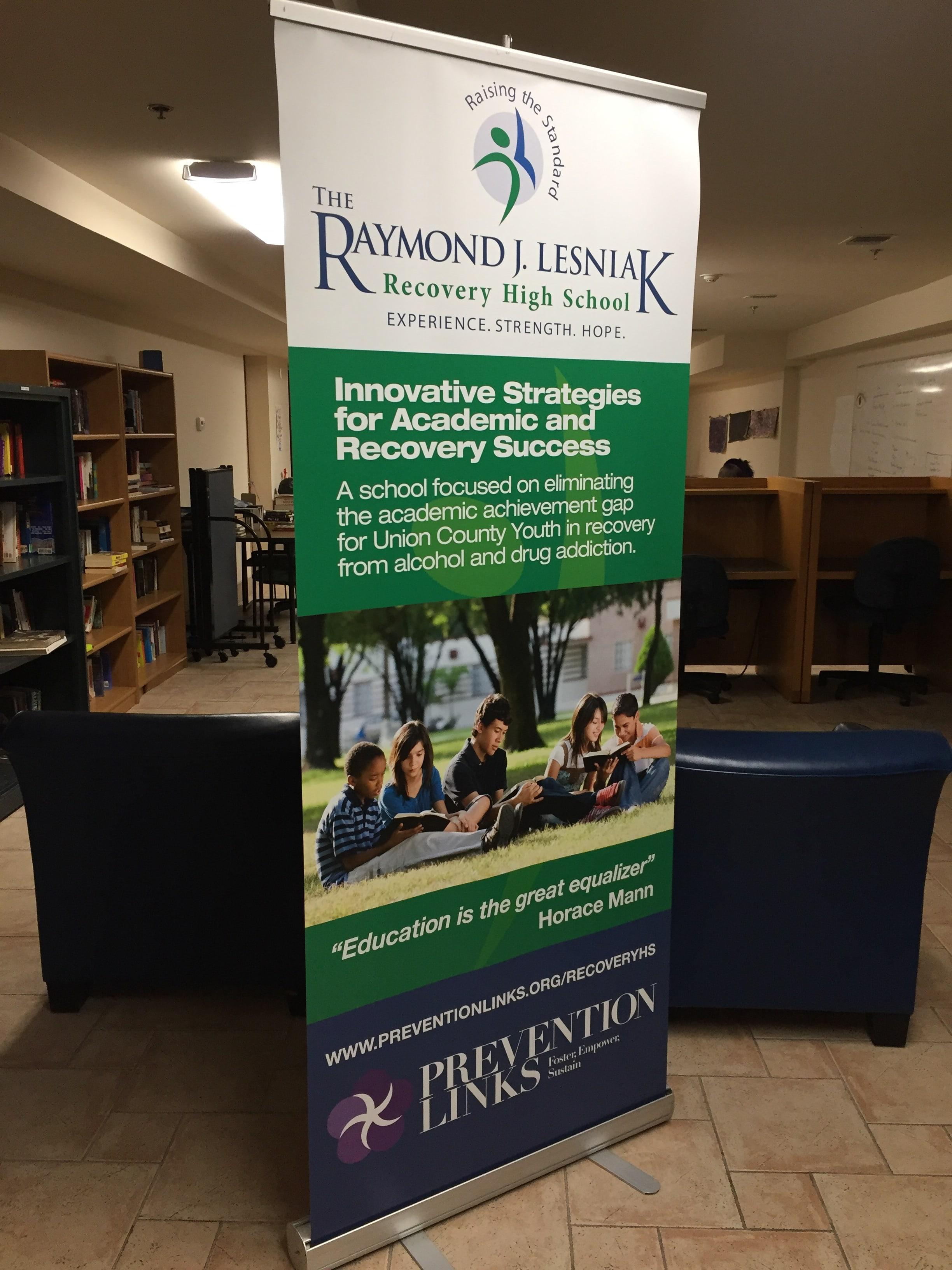 The Raymond J. Lesniak Recovery High School Sign