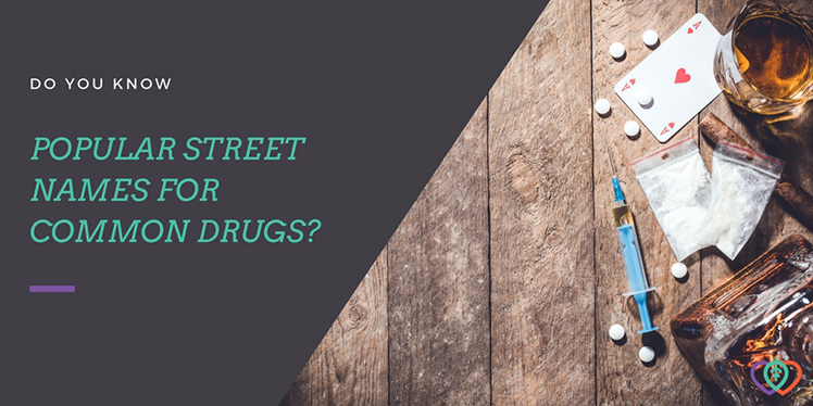 Street Names for Drugs